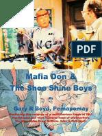 Mafia Don & The Shoe Shine Boys