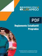 Reglamento Estudiantil Pre grado Universidad Católica Luis Amigó