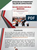 PresentacionTallerNuevaEscuelaMexicanaMEEP