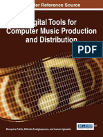 Digital Tools for Computer Music Production and Distribution