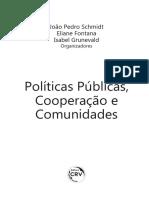 João Pedro Schmidt, Eliane Fontana e Isabel Grunevald - Políticas Públicas Cooperação e Comunidades