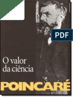 O Valor da Ciencia - Henri Poincare (Contraponto, 2011)