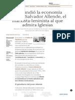 Así Hundió La Economía Chilena Salvador Allende, El Marxista-leninista Al Que Admira Iglesias- Libre Mercado
