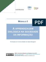 Modulo 2 - A Aprendizagem Dialogica Na Sociedade Da Informacao