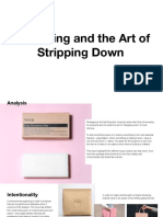 Packaging and the Art of Stripping Down