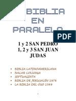 Biblia en Paralelo 1 y 2 San Pedro - 1,2,3 San Juan Judas