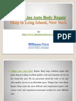 Village Line Auto Body Repair Shop in Long Island, New York
