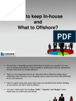 What to Keep in-house and What to Offshore