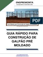 Guia Rápido Para Construção de Galpão Pré Moldado