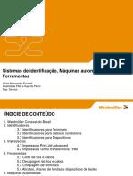 Sistemas de Identificação, Máquinas Automáticas e Ferramentas