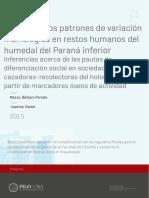 Estudio de los patrones de variación morfológica en restos humanos del humedal del Paraná inferior Inferencias acerca de las pautas de diferenciación social en sociedades cazadoras-recolectoras del holoceno tardío a partir de marcadores óseos de actividad