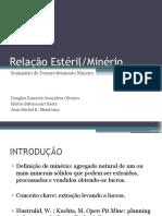 Desenvolvimento Mineiro - Relação Estéril - Minério