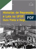 Histórias de Repressão e Luta Na UFOP, Ouro Preto e Região - Livro