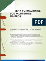 3 Origen y Formación de Los Yacimientos Mineros