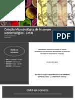 Coleção Microbiológica de Interesse Biotecnológico - CMIB.pptx