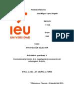 Conclusión del protocolo de la investigación (consumación del anteproyecto de tesis).