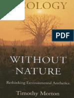 Timothy Morton Ecology Without Nature Rethinking Environmental Aesthetics Theoryleaks