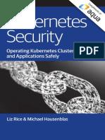 Kubernetes Security - Michael Hausenblas, Liz Rice.pdf