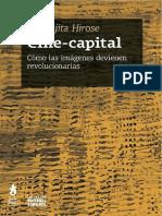 Extracto de Cine-Capital Cómo Las Imágenes Devienen Revolucionarias (Jun Fujita Hirose. Tinta Limón, 2014)
