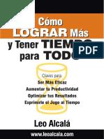 Cómo Lograr Más y Tener Tiempo Para Todo - Leo Alcalá