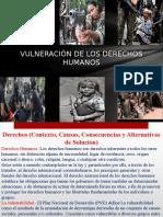 Vulneración de Los Derechos Humanos