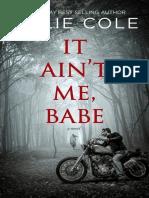 1 - It Ain't Me, Babe - Tillie Cole