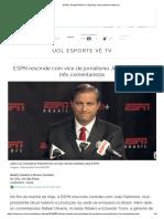 ESPN_ Arnaldo Ribeiro e Eduardo Tironi Deixam Emissora