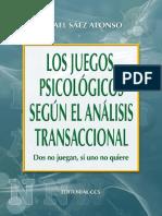 Los Juegos Psicológicos Según El Analisis Transaccional - Rafael Sáez Alonso