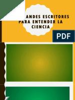 10 GRANDES ESCRITORES PARA ENTENDER LA CIENCIA.pptx