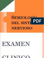 Examen clínico sistema nervioso semiologia