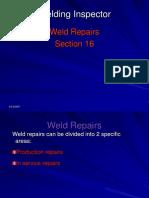 16 Weld Repairs