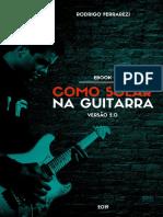E Book Como Solar Na Guitarra Rodrigo Ferrarezi (AGORA É GRÁTIS)