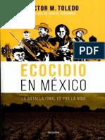 Ecocidio en Mexico - Viìctor M Toledo