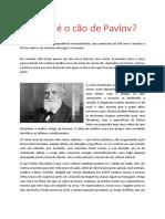 O Que é o Cão de Pavlov