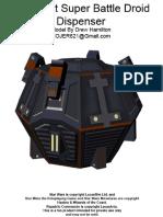 Star Wars Baktoid Battle Droid B2 dispenser.