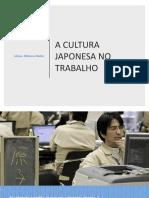 A CULTURA JAPONESA NO TRABALHO