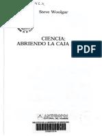 Woolgar, Steve. (1991). Capitulo 1 Que Es La Ciencia. en Ciencia_Abriendo La Caja Negra. Barcelona.anthropos. Pp. 23-44