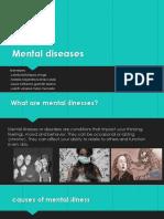 Mental Diseases
