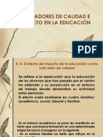 Indicadores de Calidad e Impacto en La Educación