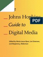 Emerson Lori Robertson Benjamin j Ryan Marie Laure the Johns Hopkins Guide to Digital Media 2014 Johns Hopkins University Press