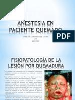 ANESTESIA EN PACIENTE QUEMADO.pptx