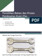 Pemilihan Bahan Dan Proses Pembuatan Kunci Pas