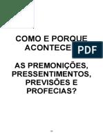 Como e porque acontecem as premonições, pressentimentos, previsões e professias.pdf