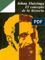 Huizinga, Johan - El Concepto de La Historia [1946]_text