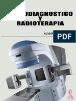 Radiodiagnóstico y Radioterapia