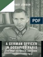 A German Officer in Occupied Paris - Ernst Junger