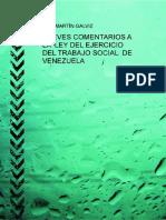 Breves Comentarios a La Ley de Ejercicio Del Trabajo Social de Venezuela Por Luis Martín Galviz