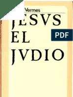 Vermes, Geza. Jesús el judío