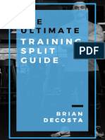 The Ultimate Training Split Guide by Brian DeCosta