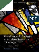 2.Trinitarian Theology (Freedom and Necessity in Modern) [Gallaher, Brandon] 2016